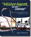 Mister Agent, we are sinking, 2004_small
